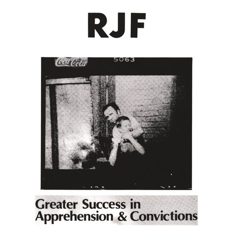 R.J.F. - Greater Success In Apprehensions & Convictions