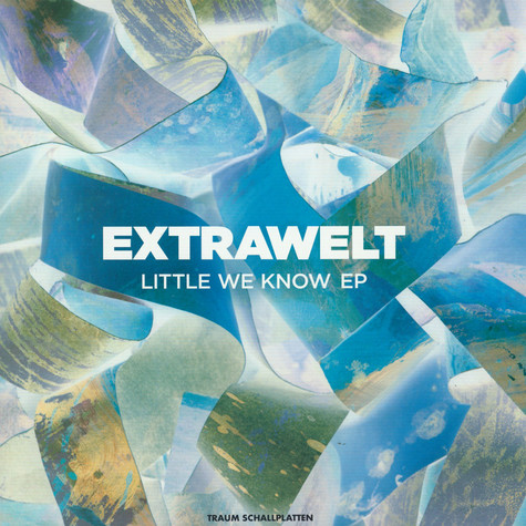 Extrawelt - Little We Know EP