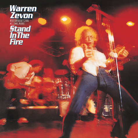 Warren Zevon - Stand In The Fire: Recorded Live At The Roxy Deluxe Edition