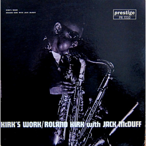 Roland Kirk With Brother Jack McDuff - Kirk's Work