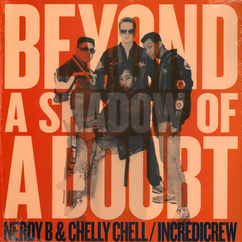 Nerdy B & Chelly Chell - Beyond A Shadow Of A Doubt (1989)
