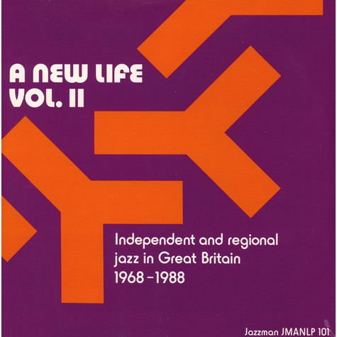 V.A. - A New Life Volume 2: Independent And Regional Jazz In Great Britain 1968-1988