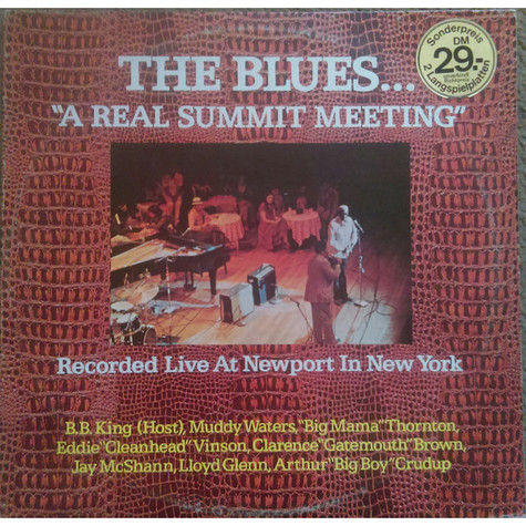 """V.A. - The Blues... """"A Real Summit Meeting"""" Recorded Live At Newport In New York"""
