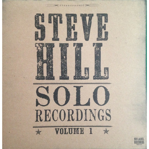 Steve Hill (16) - Solo Recordings - Volume 1 - Limited Edition - Clear vinyl