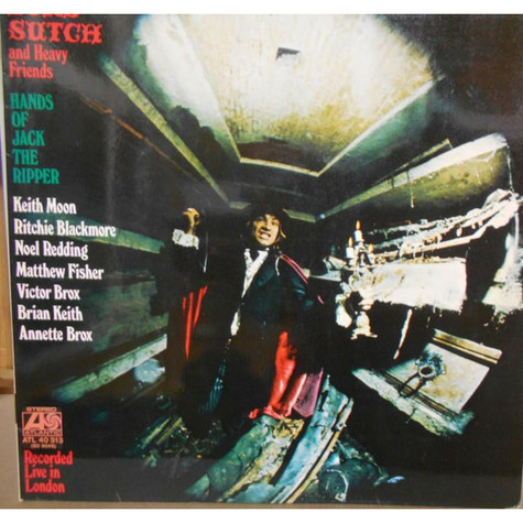 Lord Sutch And Heavy Friends - Hands Of Jack The Ripper