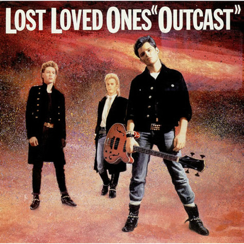 Lost Loved Ones - Outcast