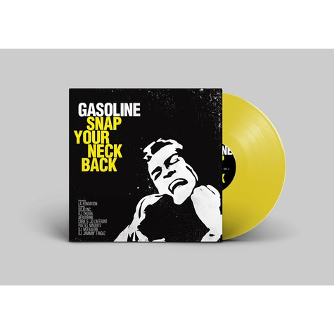Gasoline - Snap Your Neck Back Yellow Vinyl Edition