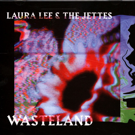 Laura Lee & The Jettes - Wasteland