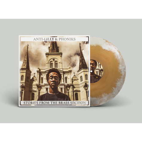 Anti-Lilly & Phoniks - Stories From The Brass Section Bone & Beer Vinyl Edition