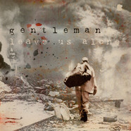 Gentleman - Leave Us Alone / Fire Ago Bun Dem