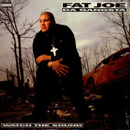 Fat Joe - Watch the sound
