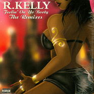 R. Kelly - Feelin' On Yo Booty - The Remixes