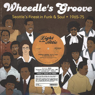 Wheedle's Groove - Volume 1: Seattle's Finest In Funk & Soul 1965-75