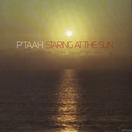 P'taah - Staring at the sun