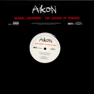 Akon - Global Lockdown (The Locked Up Remixes)