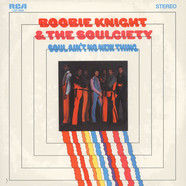 Boobie Knight & The Soulciety - Soul Ain't No New Thing
