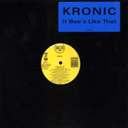 Kronic - It Bee'z Like That