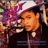 Roger Troutman - I Want To Be Your Man