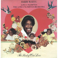 Barry WhiteLove UnlimitedLove Unlimited Orchestra - The Best Of Our Love