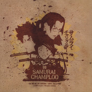 Samurai Champloo - The Way Of The Samurai Vinyl Collection
