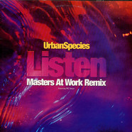 Urban Species Featuring MC Solaar - Listen (Just Listen) (Masters At Work Remix)