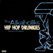 Alkaholiks - Hip Hop Drunkies