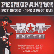 Feindfaktor - Hot Shots - The Shoot Out