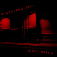 Count Bass D - Begborrowsteel