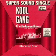 Kool & The Gang - Celebration / Morning Star