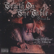 Snake Vs. Crane & DJ Swarm - Truth on the table volume 1