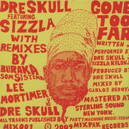 Dre Skull  - Gone too far feat. Sizzla