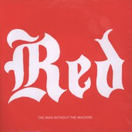Red The Man Without The Machine - I Should Tell Ya Momma On You