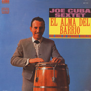 Joe Cuba Sextet - El Alma Del Barrio The Soul Of Spanish Harlem