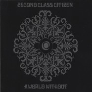 2econd Class Citizen - A World Without