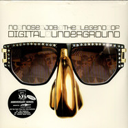 Digital Underground - No Nose Job: The Legend Of Digital Underground
