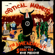 Critical Madness - 1st Amendment