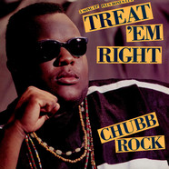 Chubb Rock - Treat em right EP