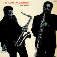 Willis Jackson - Bar Wars