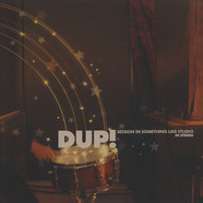 Dup - Session In Something Like Studio