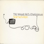 Till West & DJ Delicious - Same Man