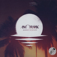 Anoraak - Wherever The Sun Sets