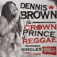 Dennis Brown - Crown Prince Of Reggae