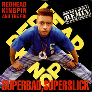 Redhead Kingpin And The FBI - Superbad, Superslick