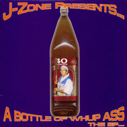 J-Zone - Bottle of whup ass