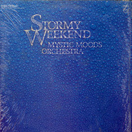 Mystic Moods Orchestra, The - Stormy Weekend