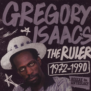 Gregory Isaacs - The Ruler (1972-1990) - Reggae Anthology
