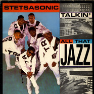 Stetsasonic - Talkin All That Jazz