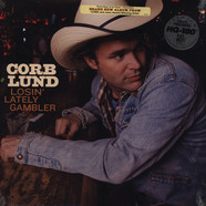 Corb Lund - Losin Lately Gambler