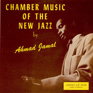 Ahmad Jamal - Chamber Music Of The New Jazz