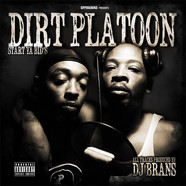 Dirt Platoon - Start Ya Bid's